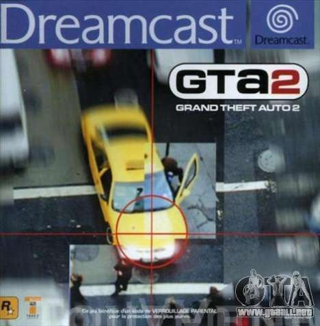 GTA 2 para Dreamcast en Europa: el comienzo del siglo 21
