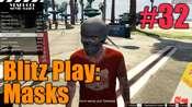GTA 5 Tutorial - Blitz Play: Masks