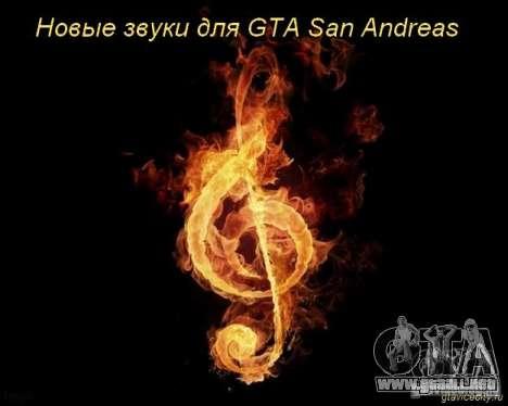 Nuevos sonidos de disparos, explosiones, adornos para GTA San Andreas