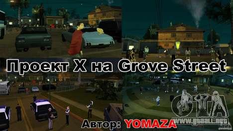 Proyecto x en Grove Street para GTA San Andreas