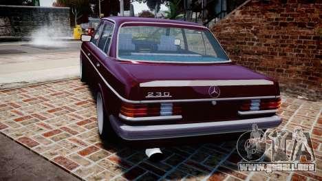Mercedes-Benz 230E 1976 Tuning para GTA 4 Vista posterior izquierda