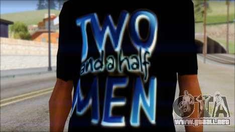 Two and a half Men Fan T-Shirt para GTA San Andreas tercera pantalla
