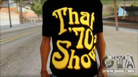 That 1970s Show T-Shirt Mod para GTA San Andreas tercera pantalla
