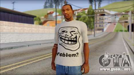 Troll problem T-Shirt para GTA San Andreas